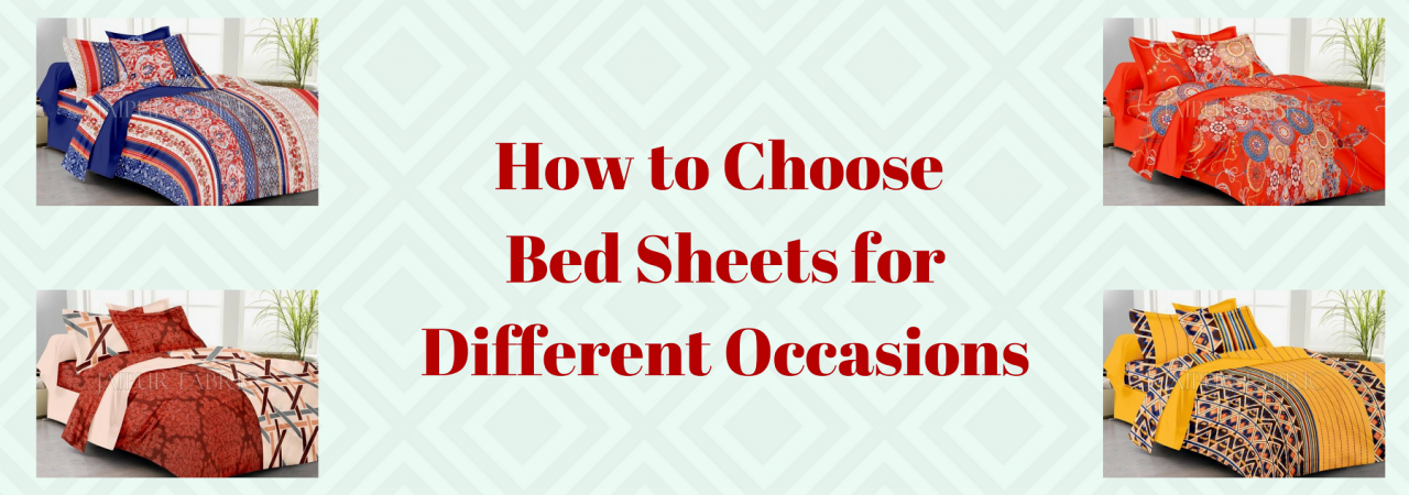 How to Choose Bed Sheets for Your Different Occasions