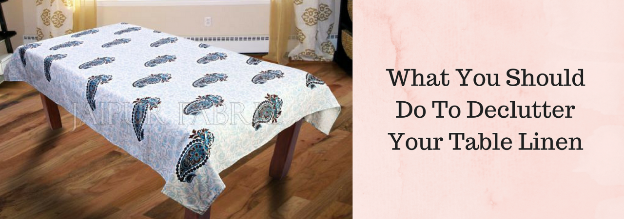 What You Should Do To Declutter Your Table Linen