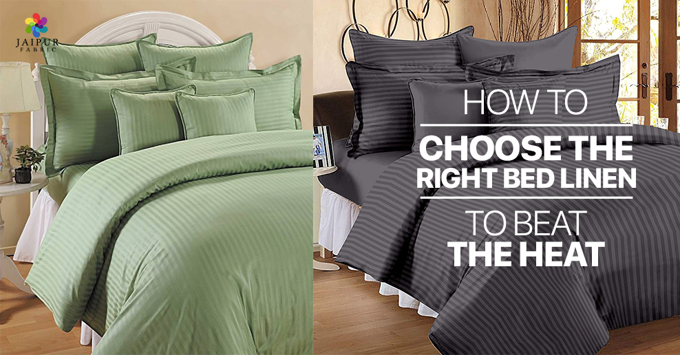 How to choose the right bed linen to beat the heat