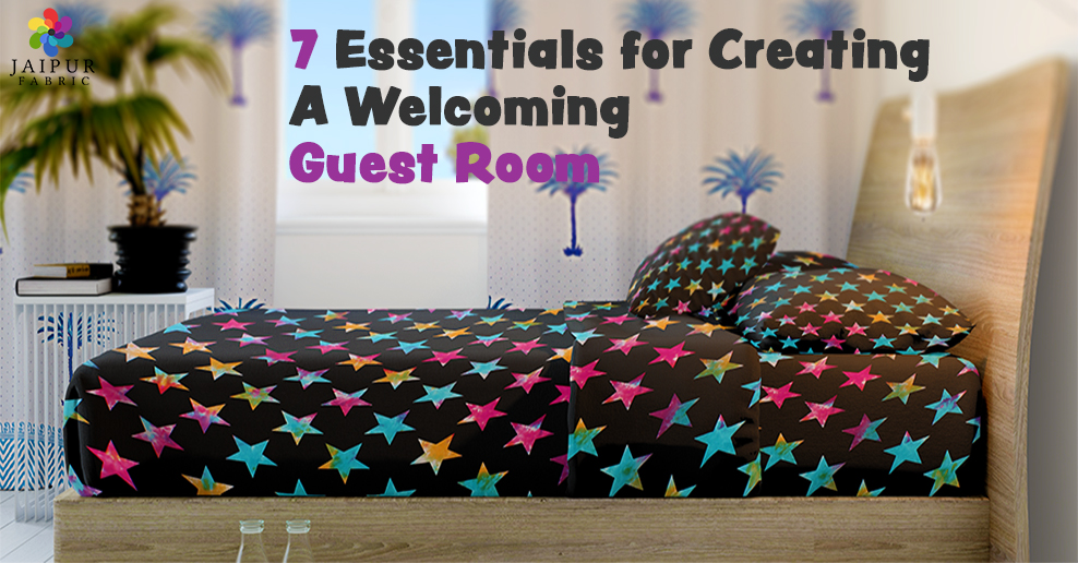 7 Essentials for Creating A Welcoming Guest Room