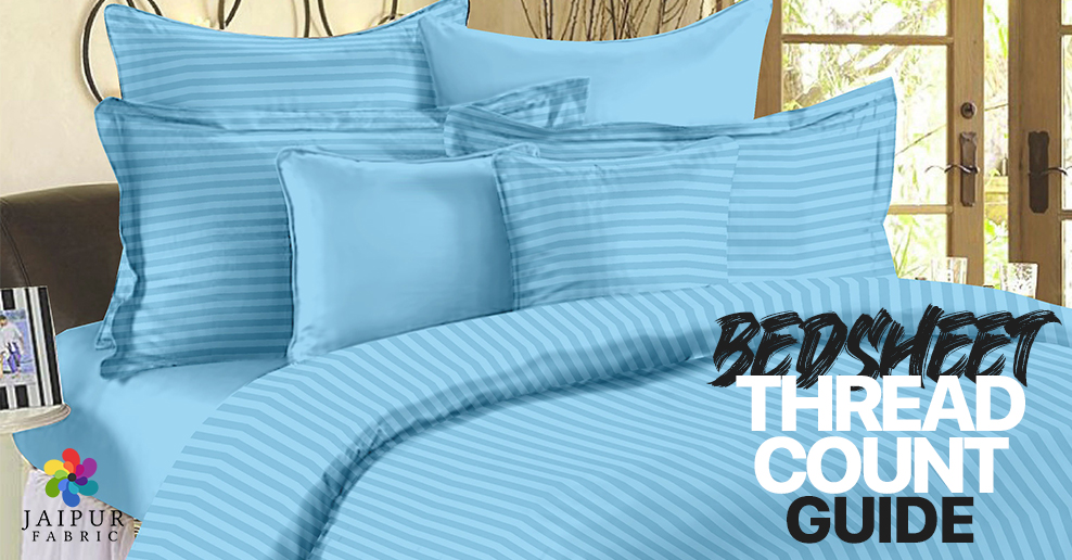 Bedsheet Thread Count Guide