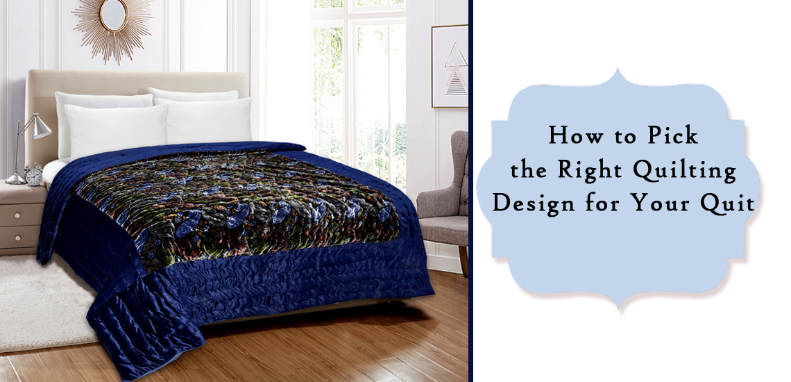 Right Quilting Design
