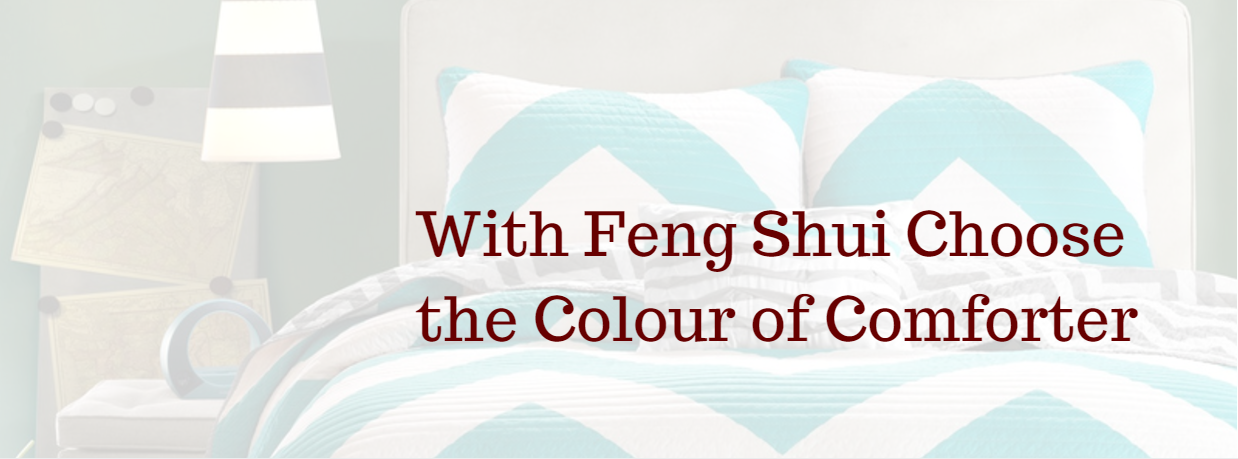 With FengShui Choose the Colour of Comforter