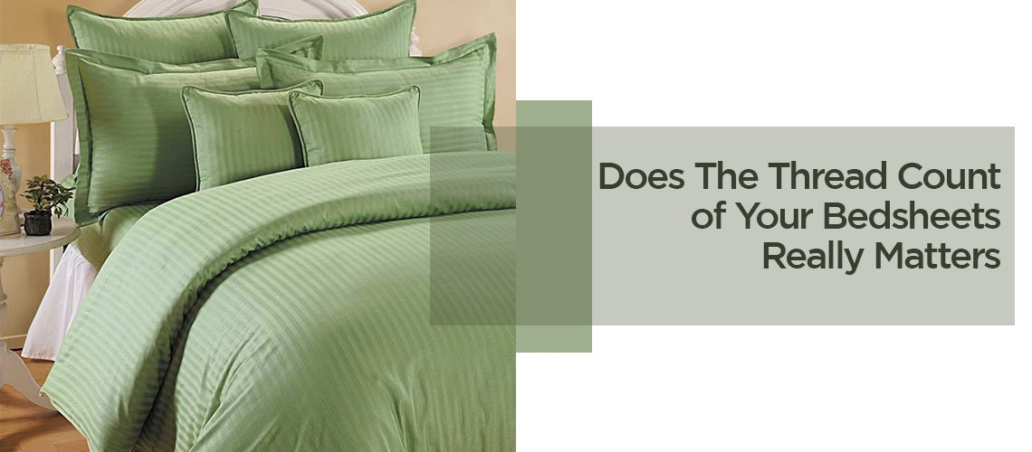 Does the thread count of your bed sheets really matters