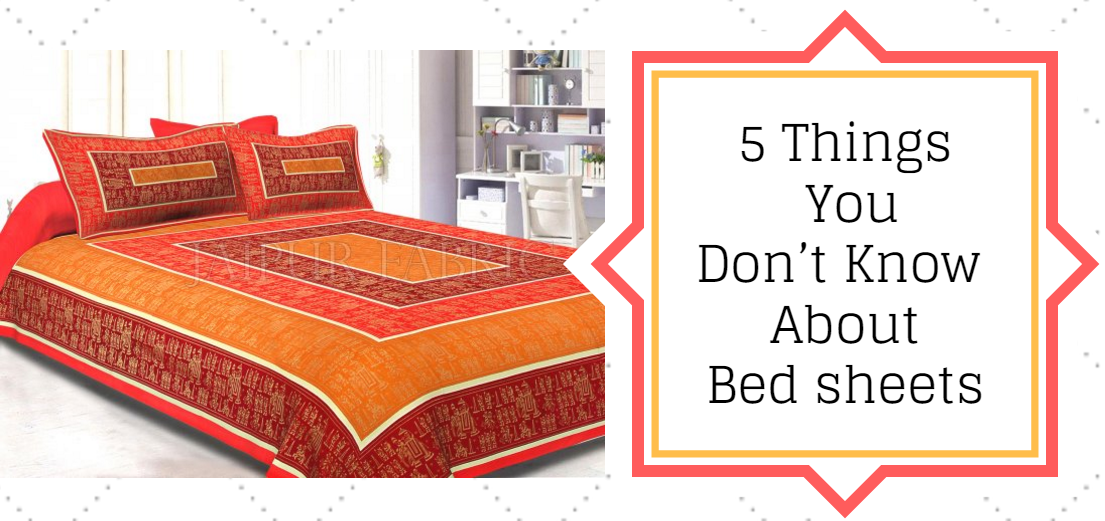 5 Things You Don't Know About Bed sheets