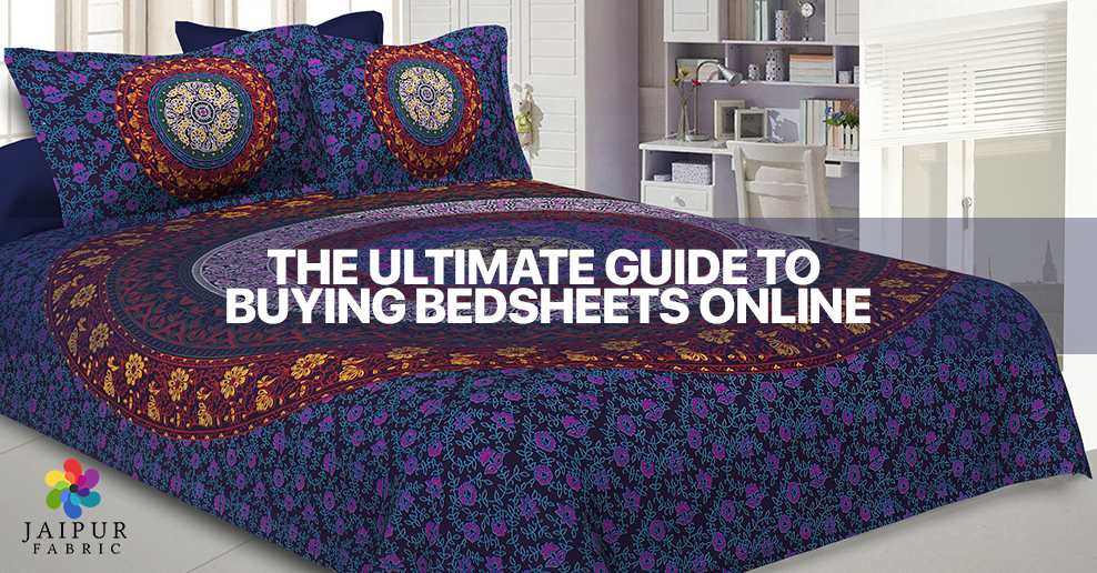The Ultimate Guide to Buying Bedsheets Online