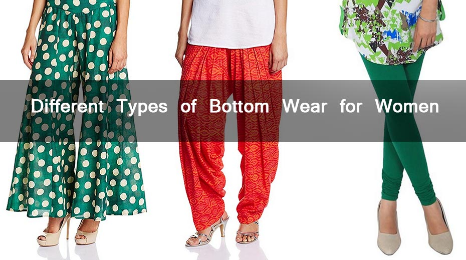 Different Types of Bottom Wear for Women